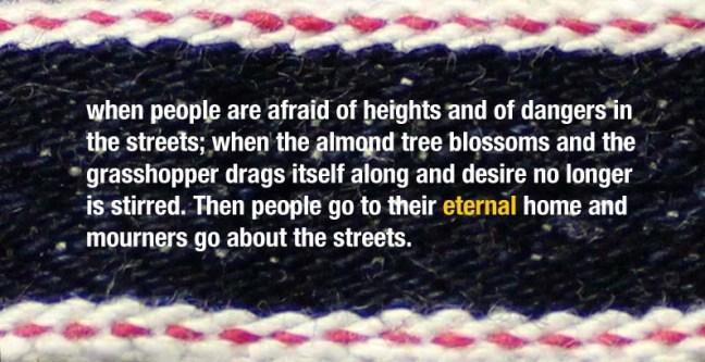 selvedge Ecclesiastes 12-5
